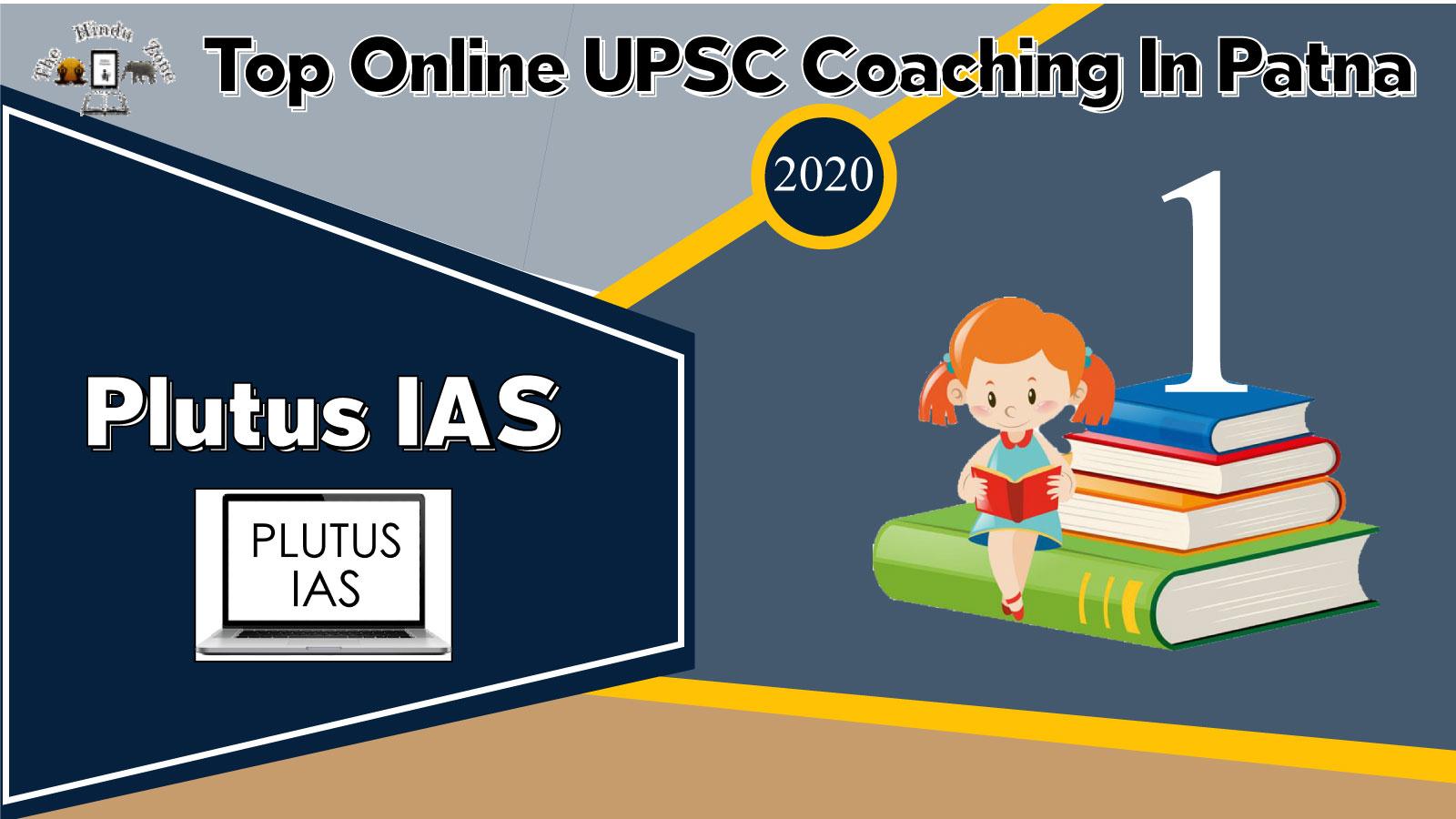 Plutus IAS Online IAS Coaching In Patna