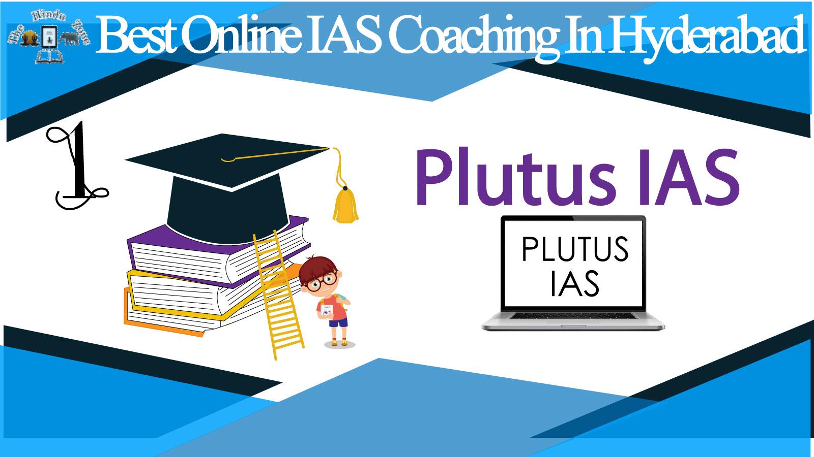 Plutus IAS Online Coaching in Hyderabad