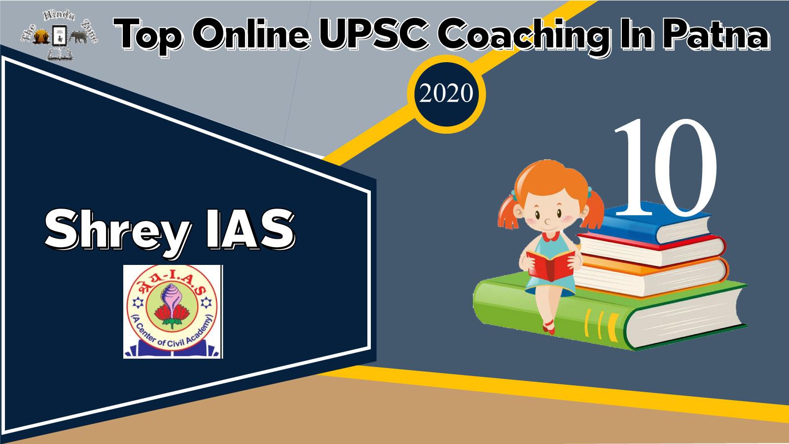 Shrey IAS Online Coaching In Patna