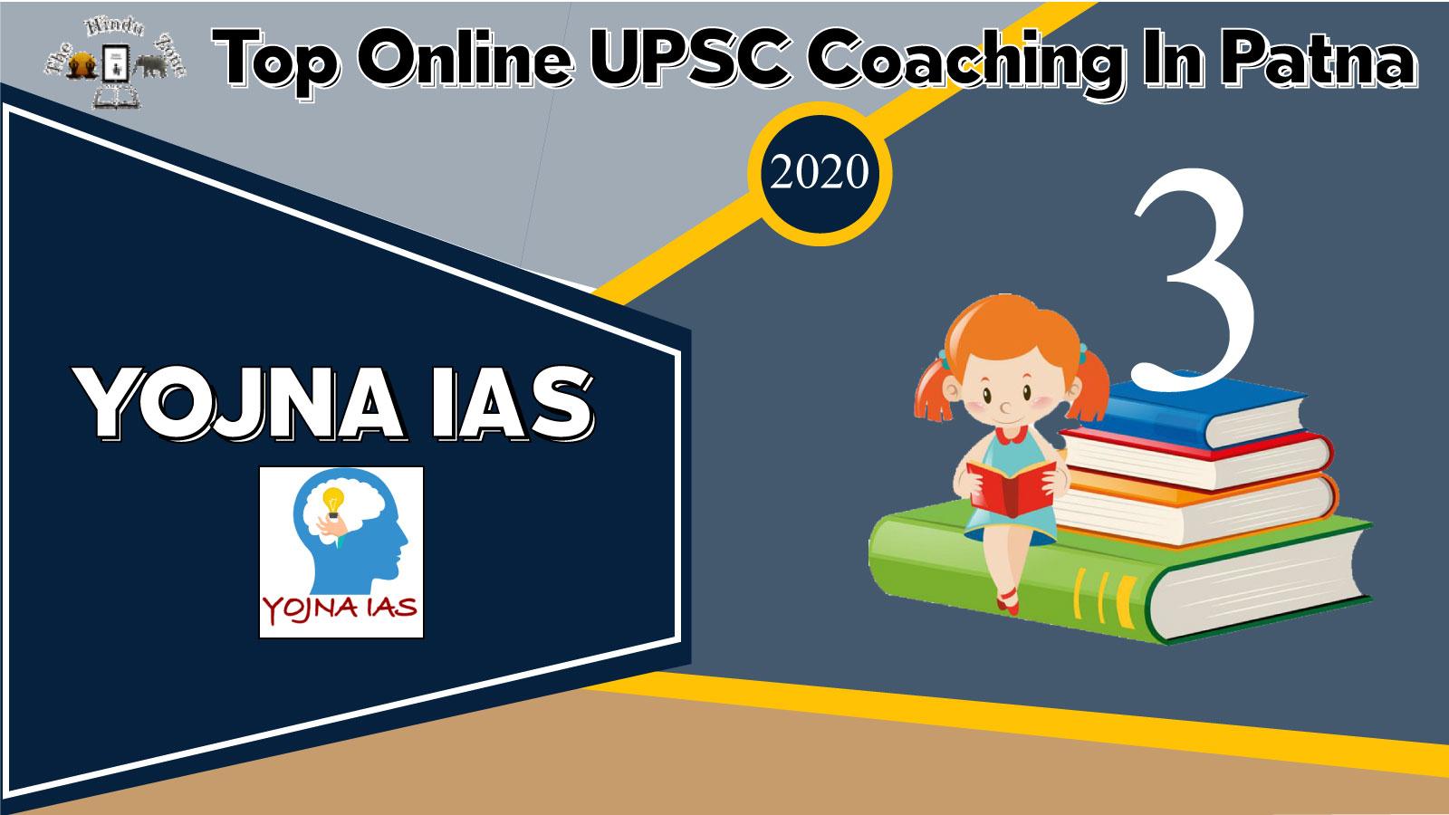 Yojna IAS Online Coaching In Patna