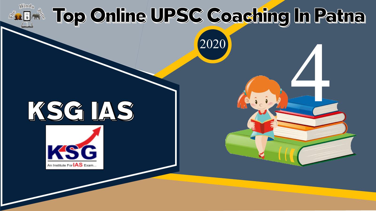 KSG IAS Online Coaching In Patna
