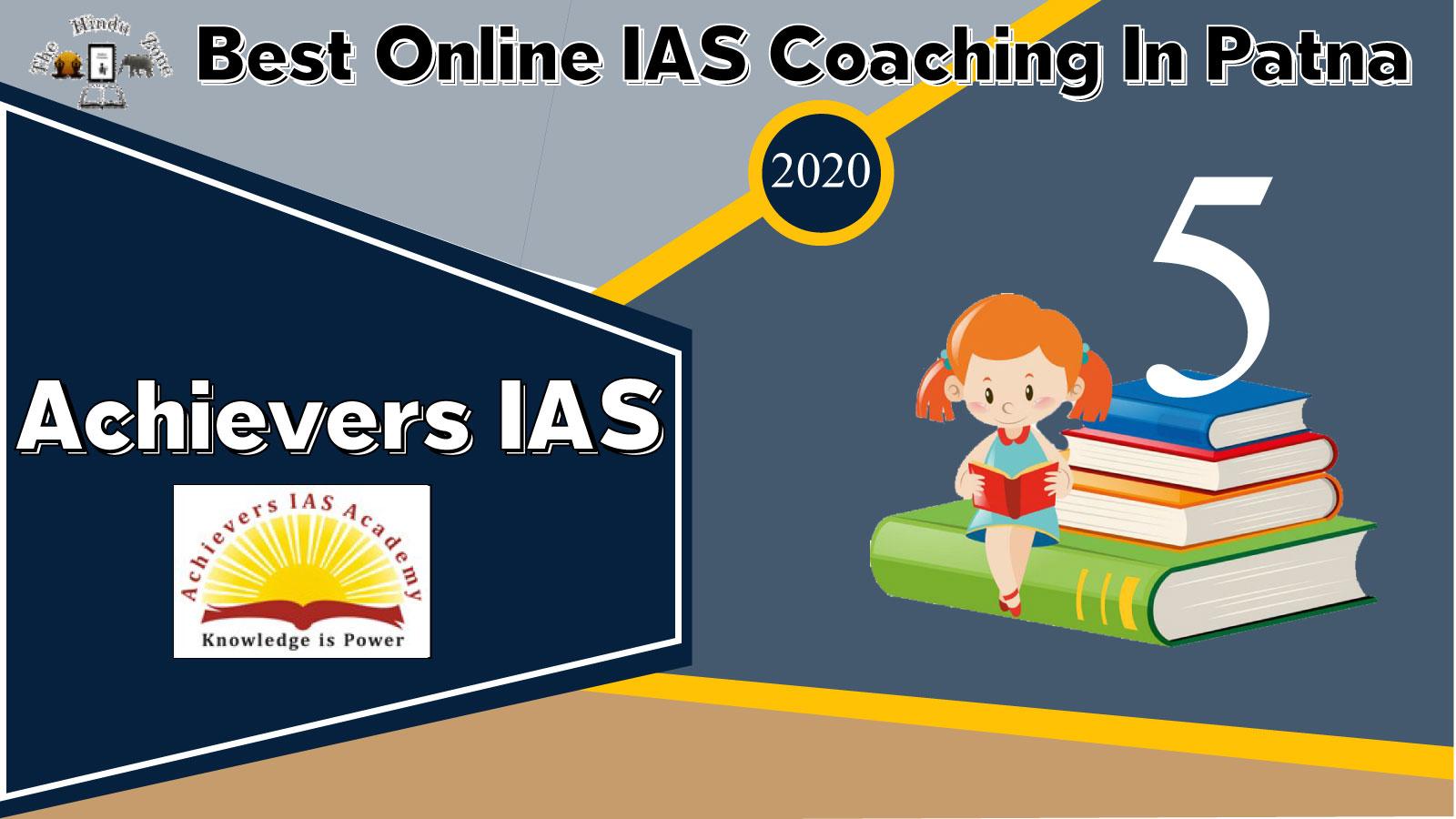 Achievers IAS Online Coaching Institute In Patna