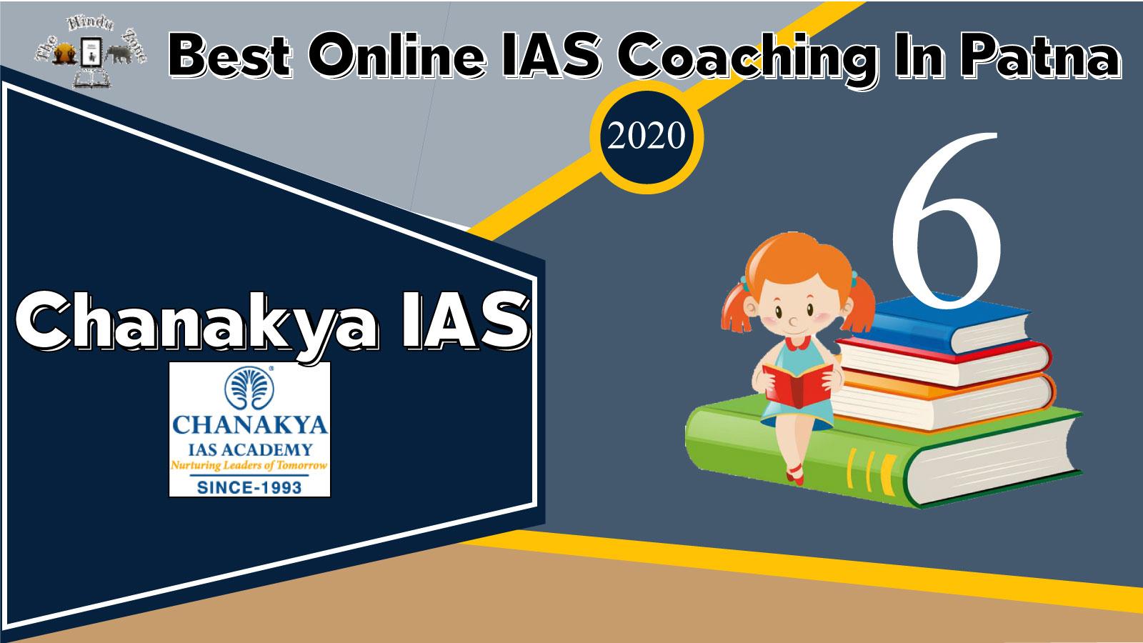 Chanakya IAS Online Coaching In Patna