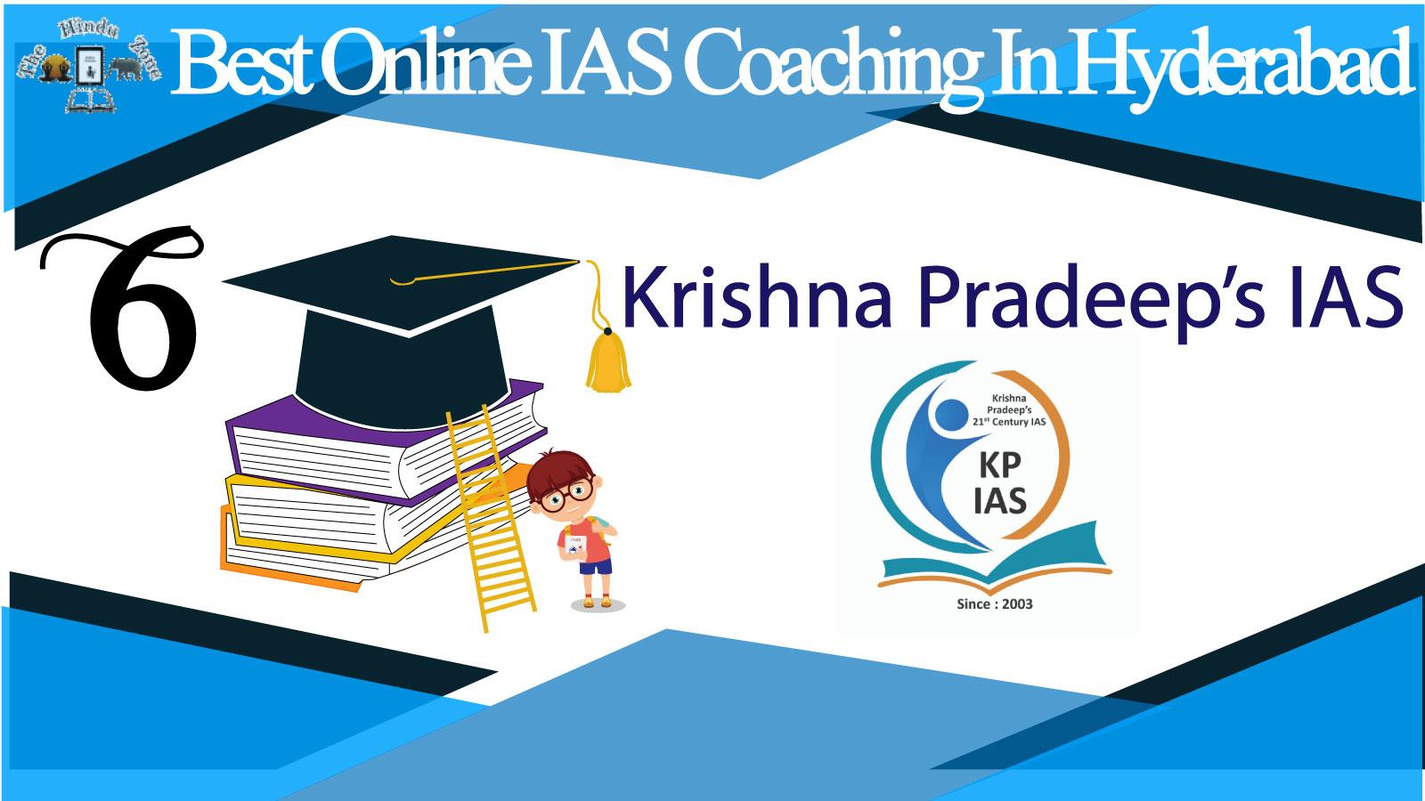 Krishna Pradeep's IAS Coaching in Hyderabad