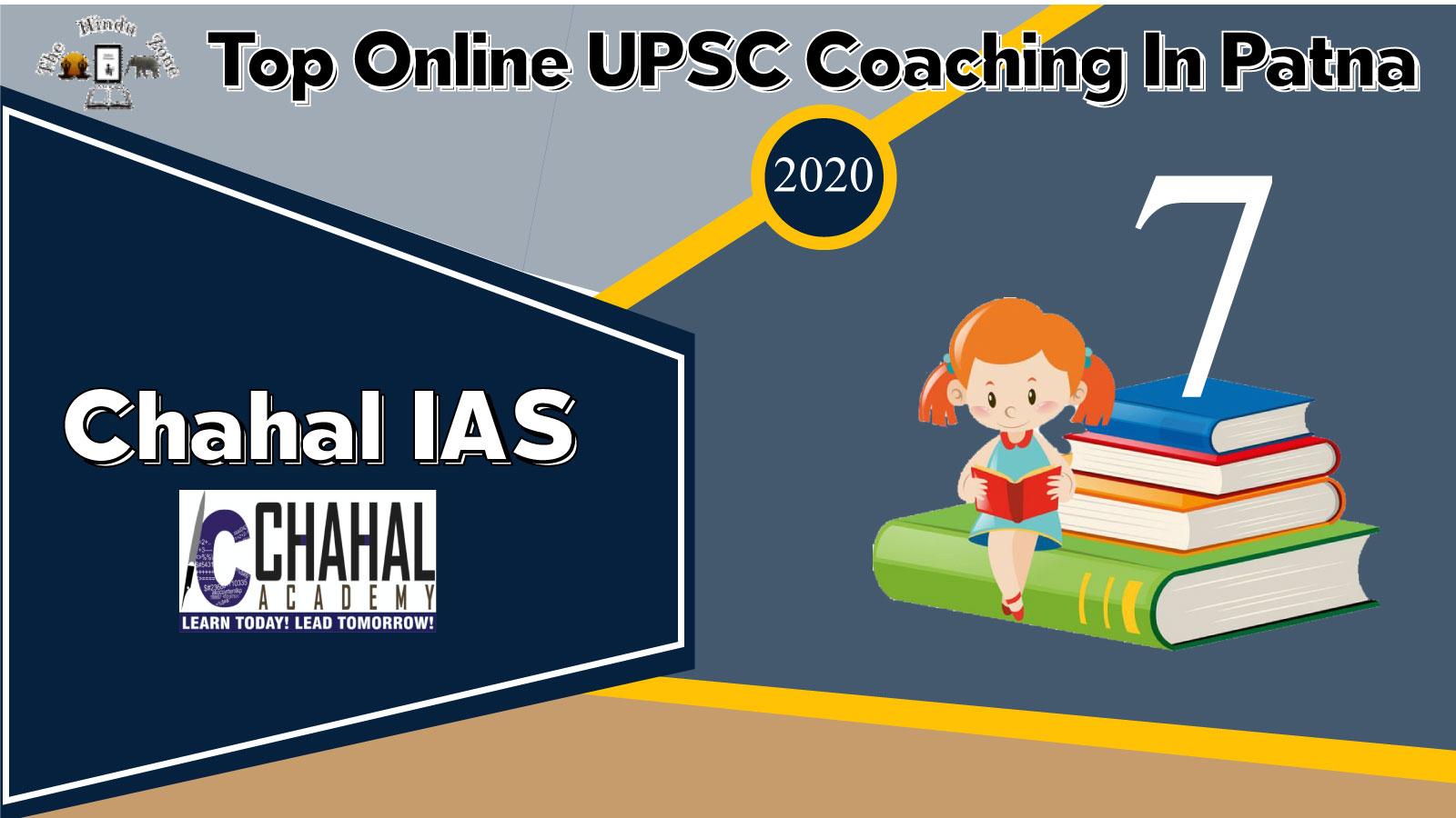 Chahal IAS Online Coaching In Patna