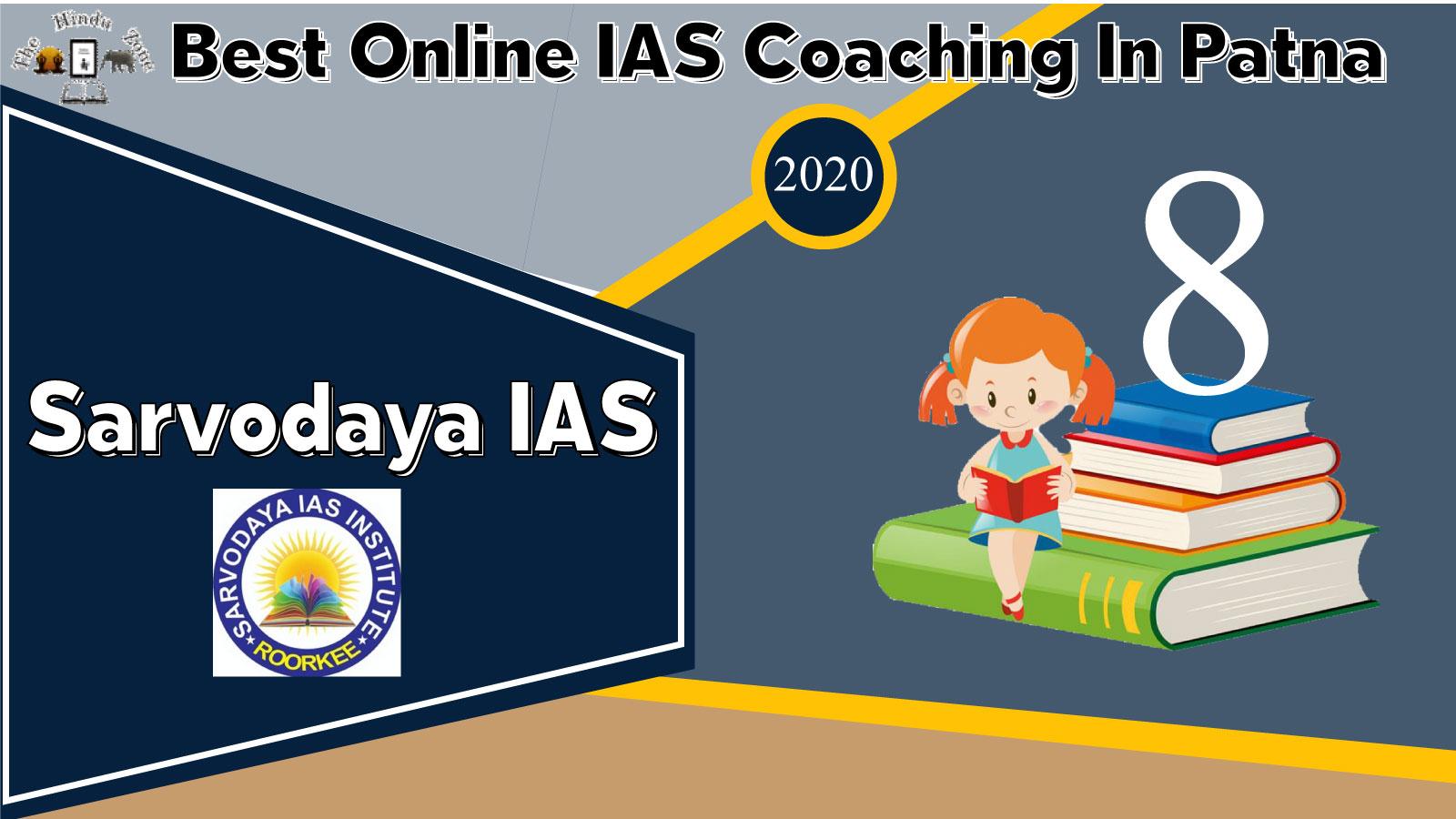 Sarvodaya IAS Academy in Patna