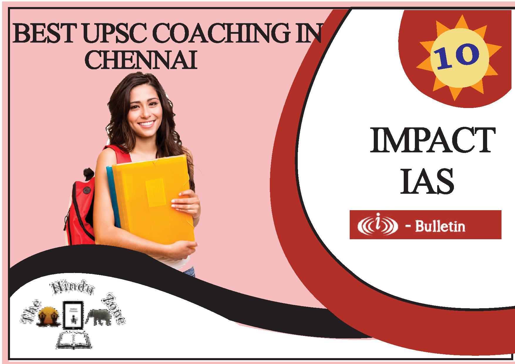Impact IAS Online Coaching In Chennai