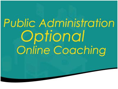 Public Administration Optional Online Coaching