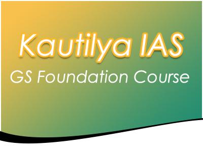 Kautilya IAS Course Details
