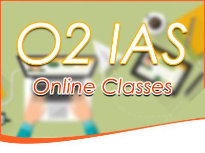 O2 IAS Online Classes