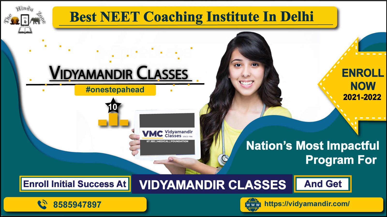 best coaching institute for neet in Delhi