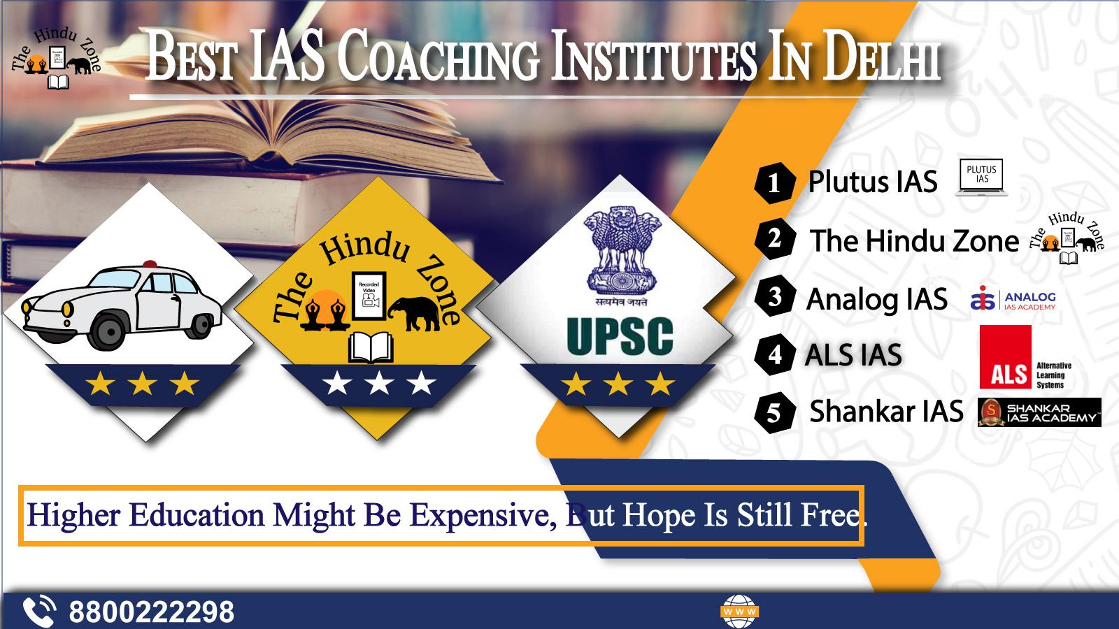 Top 10 IAS Coaching Institutes In Delhi
