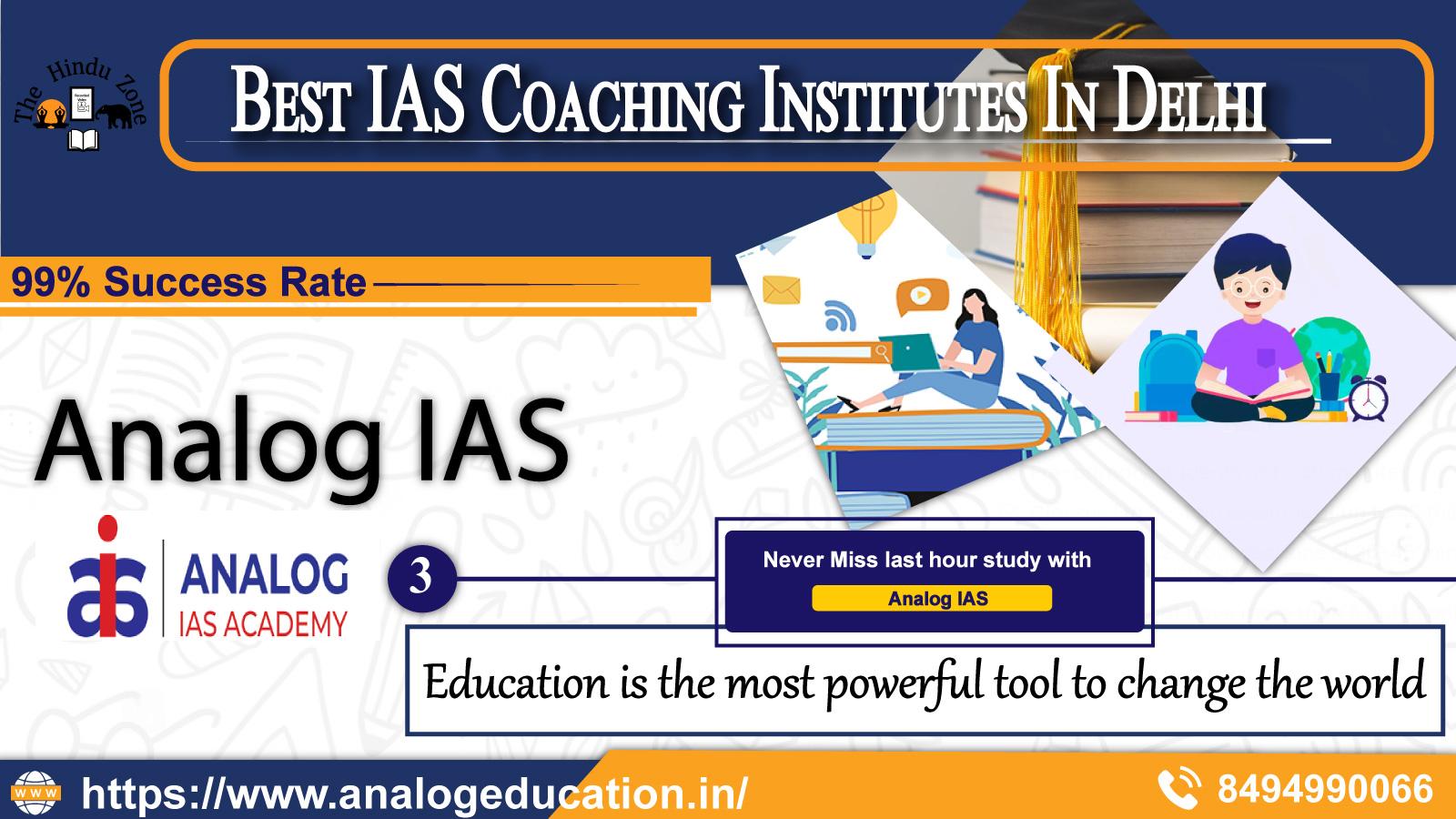 Analog IAS coaching Institute In Delhi