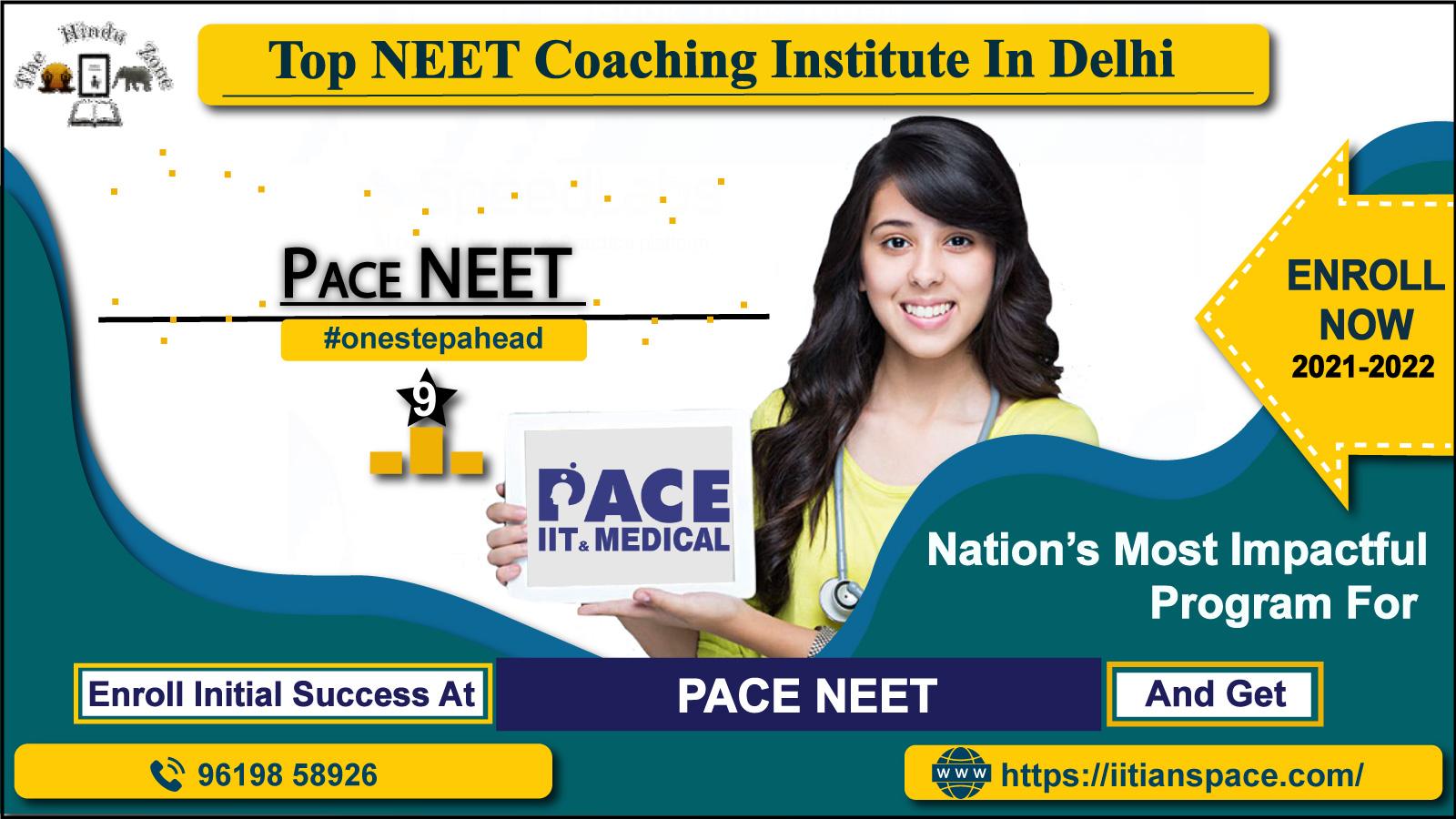 Pace: Top NEET Coaching In Delhi