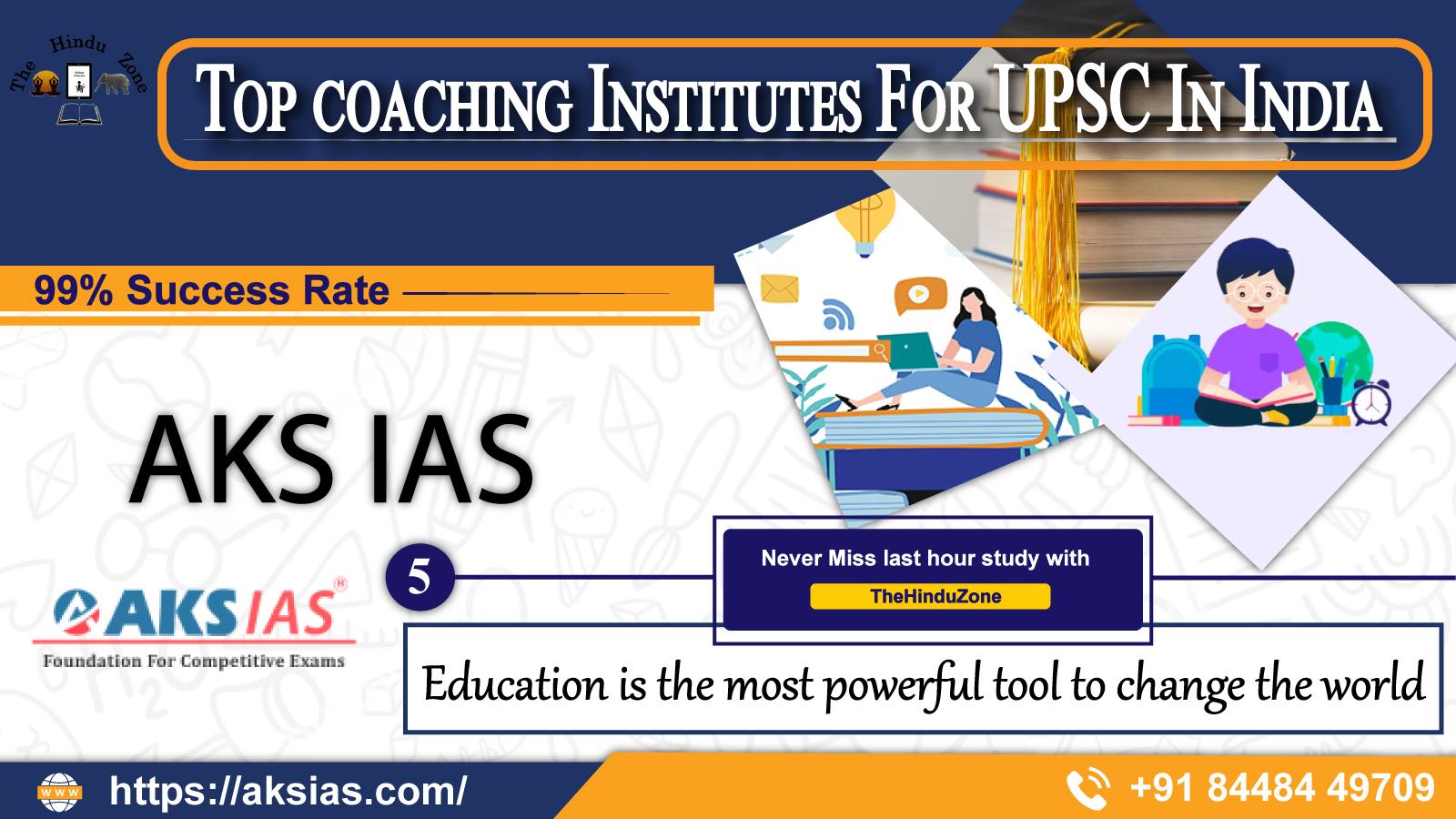AKS IAS Coaching Institute In India